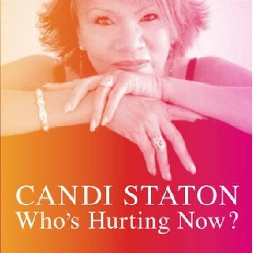 Candi Station - Who's Hurting Now
